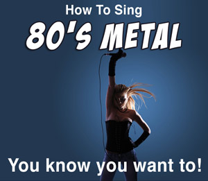How-to-sing-80s-metal